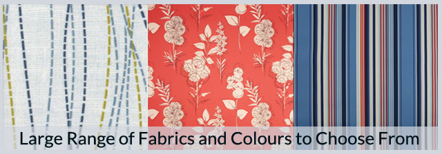 Large Range of Fabrics and Colours to Choose From