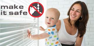 Make It Safe - Child Blinds Safety Campaign